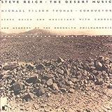 Steve Reich : The Desert Musicpar Steve Reich