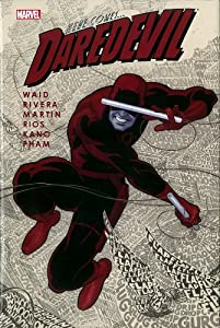 Daredevil by Mark Waid, Vol. 1 by Mark Waid, Paolo Rivera, Marcos Martin and Emma Rios