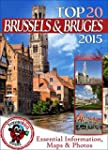 Brussels and Bruges Travel Guide 2015...
