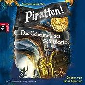 Das Geheimnis der Schatzkarte (Piratten 3) | Michael Peinkofer
