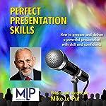 Perfect Presentation Skills | Mike Le Put