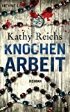 img - for Knochenarbeit: Roman (German Edition) book / textbook / text book