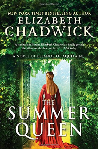 Image of The Summer Queen: A Novel of Eleanor of Aquitaine