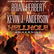 Hellhole: Awakening: The Hellhole Trilogy, Book 2 | [Brian Herbert, Kevin J. Anderson]