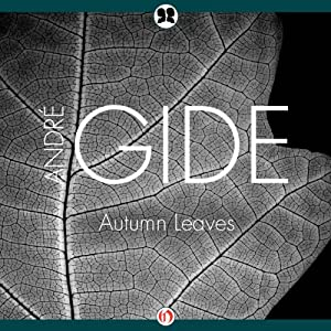 Autumn Leaves | [Andre Gide]