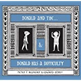 The Donald Boxed Set: Donald and the . . . & Donald Has a Difficulty