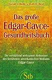 img - for Das gro e Edgar-Cayce-Gesundheitsbuch book / textbook / text book