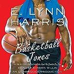 Basketball Jones | E. Lynn Harris