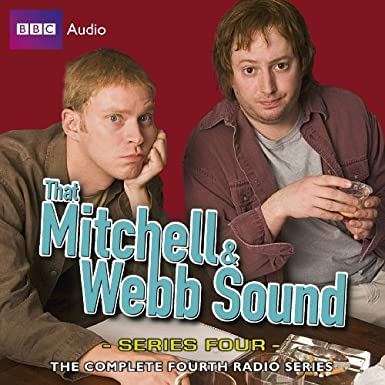 BBC Radio Comedy - That Mitchell & Webb Sound S04E01 S4L - David Mitchell Robert Webb