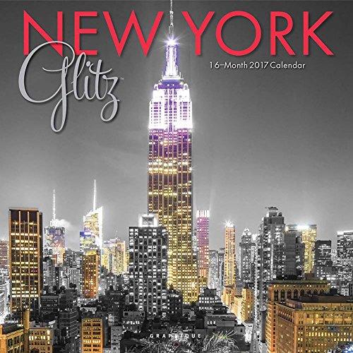 New York Glitz 2017 Wall Calendar (New York Glitz compare prices)