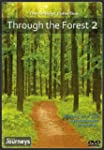 Fitness Journeys -Through the Forest...