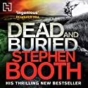 Dead and Buried Audiobook by Stephen Booth Narrated by Mike Rogers
