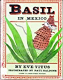 Basil in Mexico: A Basil of Baker Street Mystery (0070648980) by Titus, Eve
