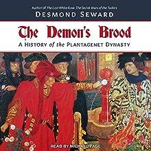 The Demon's Brood: A History of the Plantagenet Dynasty | Livre audio Auteur(s) : Desmond Seward Narrateur(s) : Michael Page