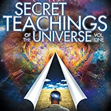 Secret Teachings of the Universe: Volume 1 Radio/TV Program by Mitchell Earl Gibson Narrated by Mitchell Earl Gibson