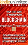 BLOCKCHAIN: Quick Start Guide to Unde...
