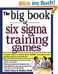 The Big Book of Six Sigma Training Ga...