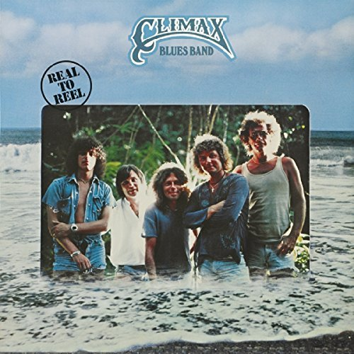 Real to Reel by CLIMAX BLUES BAND (2012-04-17)