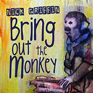 Bring Out the Monkey | [Nick Griffin]