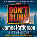 Don't Blink Audiobook by James Patterson Narrated by David Patrick Kelly