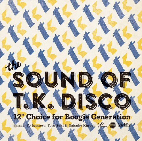 The Sound Of T.K. Disco 12 Choice For Boogie Generationltd.)