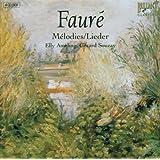 Gabriel Fauré : Mélodies