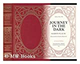 img - for Journey in the Dark / Martin Flavin ; Illustrated by Charles Hamrick book / textbook / text book