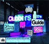 Various Artists Clubbers Guide 2013 Mixed by Danny Howard