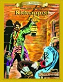 Kidnapped (Bring the Classics to Life)