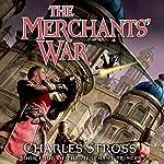 The Merchants' War: Merchant Princes, Book 4 | Charles Stross