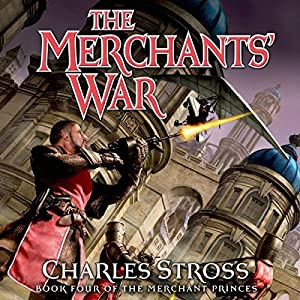 The Merchants' War (The Merchant Princes #4) - Charles Stross