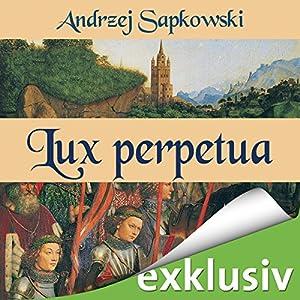 Lux perpetua (Narrenturm-Trilogie 3) Hörbuch
