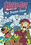 img - for Scooby-Doo Mystery #2: The Frozen Giant book / textbook / text book