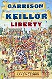 Liberty: A Novel of Lake Wobegon