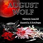 August Wolf Hörbuch von Janna Hill Gesprochen von: S. Scott Berger