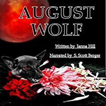 August Wolf Audiobook by Janna Hill Narrated by S. Scott Berger