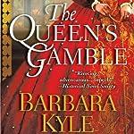 The Queen's Gamble | Barbara Kyle