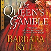 The Queen's Gamble   Barbara Kyle