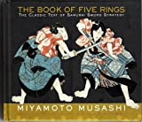 The Book of Five Rings, The Classic Text of Samurai Sword Strategy