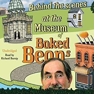 Behind the Scenes at the Museum of Baked Beans | [Hunter Davies]