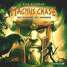 Das Schwert des Sommers (Magnus Chase 1) Hörbuch von Rick Riordan Gesprochen von: Nicolás Artajo