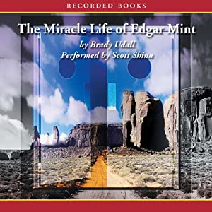 The Miracle Life of Edgar Mint Audiobook