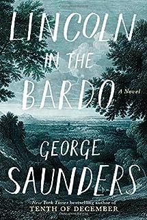 Book Cover: Lincoln in the Bardo: A Novel