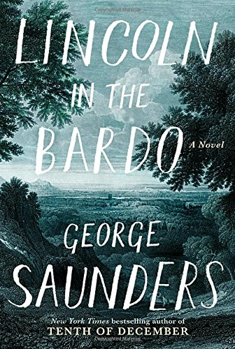 George Saunders Lincoln Bardo