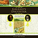 Galileo's Daughter (       UNABRIDGED) by Dava Sobel Narrated by George Guidall