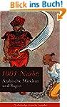 1001 Nacht: Arabische M�rchen und Sag...