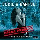 Cecilia Bartoli ~ Opera Proibita (Handel � Scarlatti � Caldara) / Les Musiciens du Louvre � Minkowski