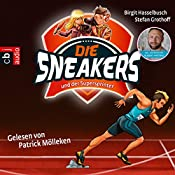Die Sneakers und der Supersprinter (Die Sneakers 2) | Birgit Hasselbusch, Stefan Grothoff