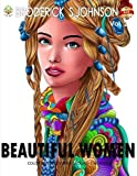 Beautiful Women: Color Beauties From Around The World (Color To Live) (Volume 2)