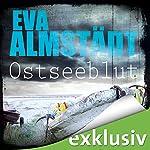 Ostseeblut (Pia Korittki 6) | Eva Almstädt
